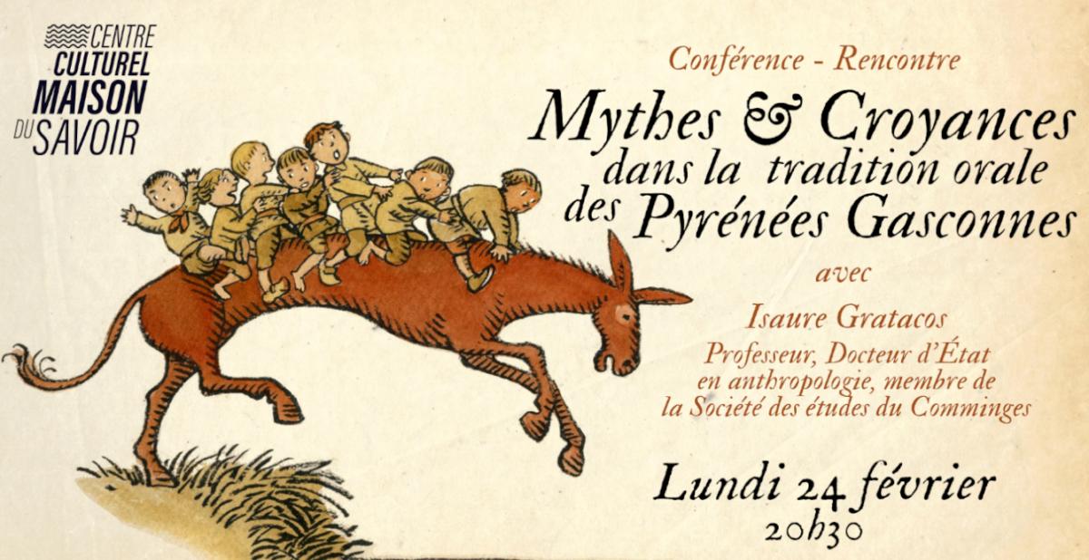 Mythes et Croyances dans la tradition orale des Pyrénées Gasconnes